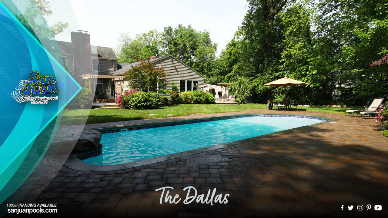 """The Dallas is joining our classification of """"Big Boy"""" fiberglass swimming pools."""